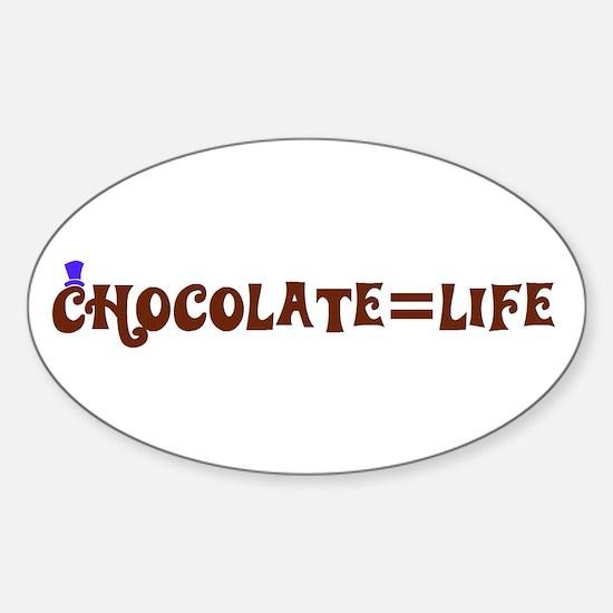 Chocolate=Life Oval Decal