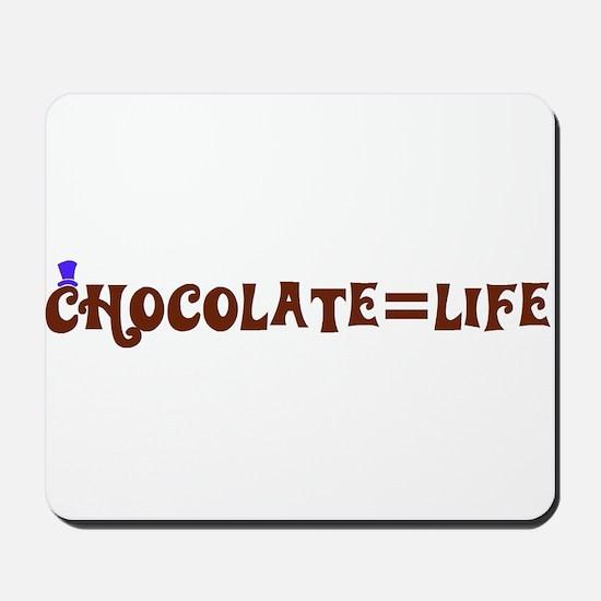 Chocolate=Life Mousepad
