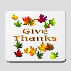 Give Thanks Mousepad