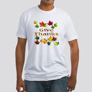 Give Thanks Fitted T-Shirt