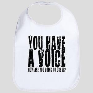 You have a voice Bib