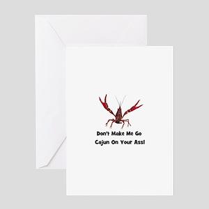Make Me Go Cajun... Greeting Card