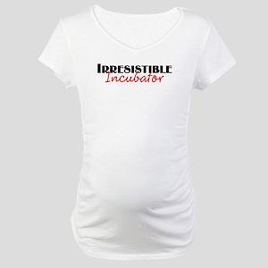 Irresistible Incubator Maternity T-Shirt