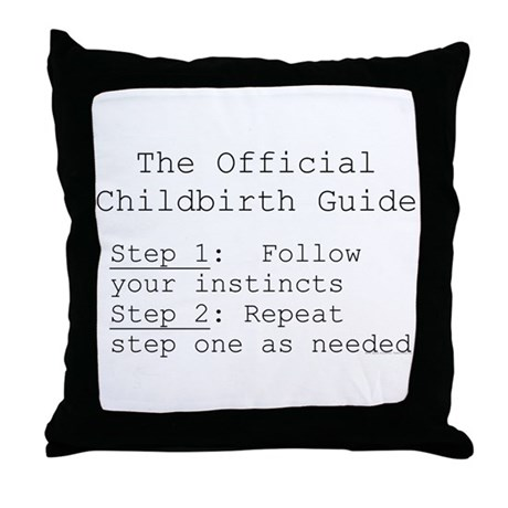 Childbirth guide/ trust your Throw Pillow