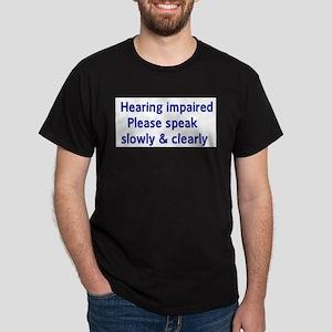 Hearing impaired Dark T-Shirt