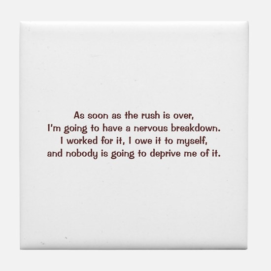 Nervous Breakdown Tile Coaster