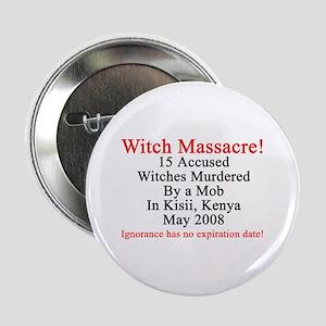 "Witches Murdered 2008 2.25"" Button"