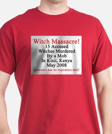 Witches Murdered 2008 T-Shirt