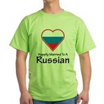 Happily Married Russian Green T-Shirt