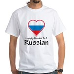 Happily Married Russian White T-Shirt