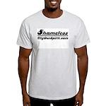 Shameless Light T-Shirt