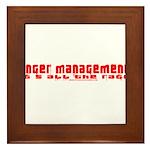 Anger Management Is All The R Framed Tile
