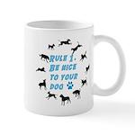 Rule One 11 oz Ceramic Mug
