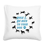 Rule One Square Canvas Pillow