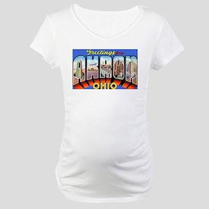 Akron Ohio Greetings Maternity T-Shirt