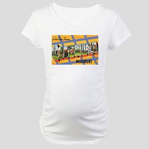 Columbia Missouri Greetings Maternity T-Shirt