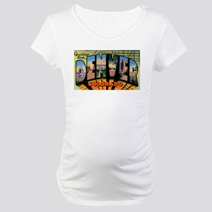 Denver Colorado Greetings Maternity T-Shirt