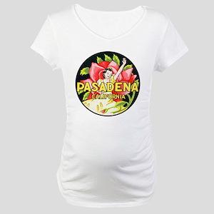 Pasadena California Maternity T-Shirt