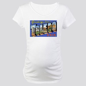 Toledo Ohio Greetings Maternity T-Shirt