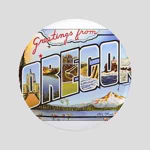 "Oregon Greetings 3.5"" Button"