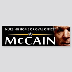 Nursing Home or Oval Office Bumper Sticker