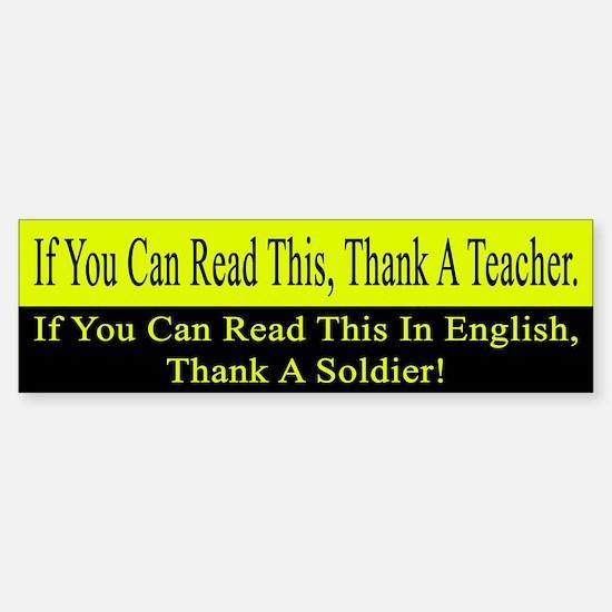 If you can read this, thank a teacher Bumper Bumper Sticker