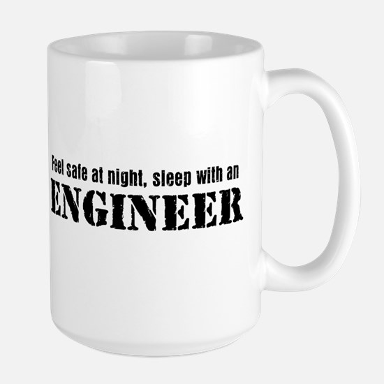 Feel Safe with an Engineer Large Mug