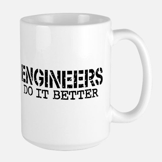 Engineers Do It Better Large Mug
