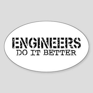 Engineers Do It Better Oval Sticker