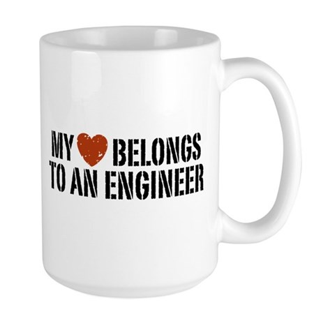 My Heart Belongs to an Engineer Large Mug