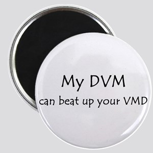 My DVM can beat up your VMD Magnet