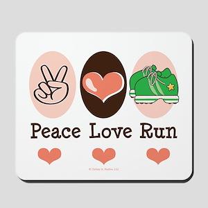 Peace Love Run Runner Mousepad