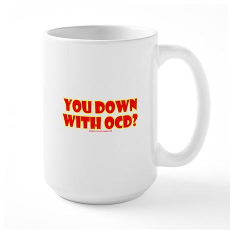 You Down W/ OCD? Large Mug