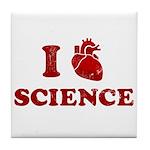 i love science Tile Coaster
