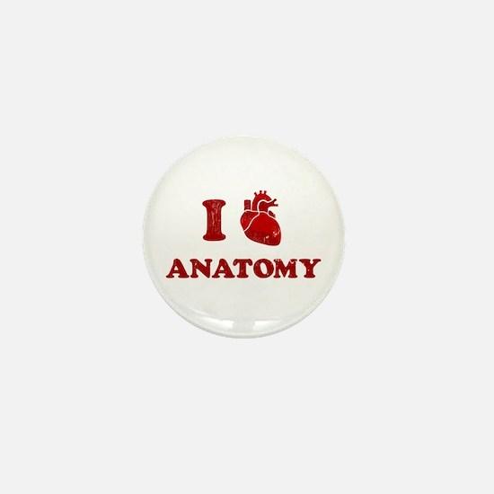 i love anatomy Mini Button
