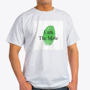 I am The Mole Light T-Shirt