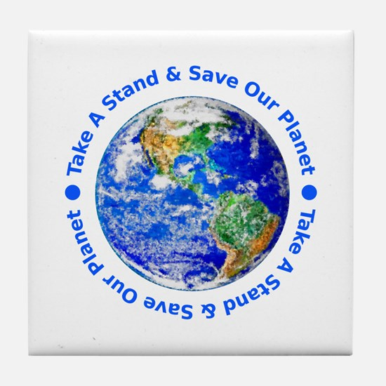 Save Our Planet! Tile Coaster