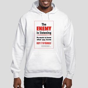 The Enemy is Listening Hooded Sweatshirt