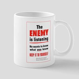 The Enemy is Listening Mug