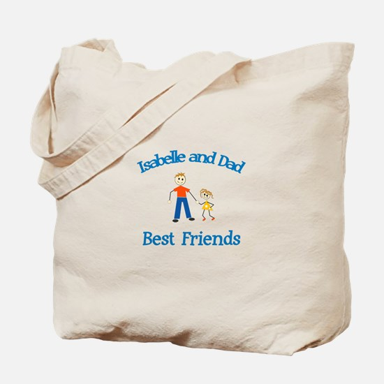 Isabelle and Dad - Best Frien Tote Bag