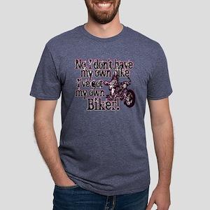 Got My Own Biker Mens Tri-blend T-Shirt
