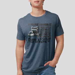 Thank A Trucker For Bringing It Mens Tri-blend T-S