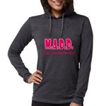 M.A.D.D. Womens Hooded Shirt