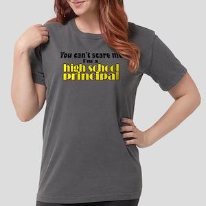 high school principal Womens Comfort Colors® Shirt