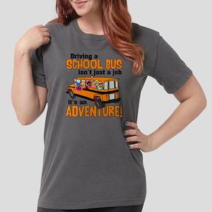 Driving a School Bus Womens Comfort Colors® Shirt