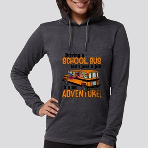 Driving a School Bus Womens Hooded Shirt