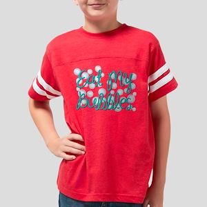 Eat my Bubbles Youth Football Shirt
