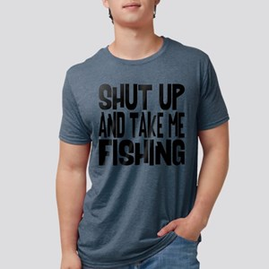 Shut Up & Take Me Fishing Mens Tri-blend T-Shirt
