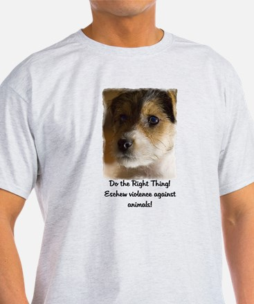 Do the Right Thing... T-Shirt
