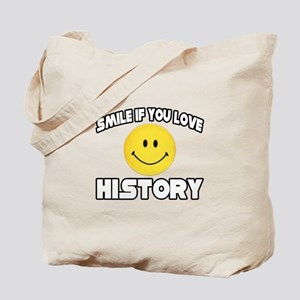 """Smile if You Love History"" Tote Bag"